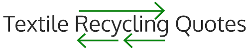 Recycling Quotes New Home Page Textile Recycling Quotes