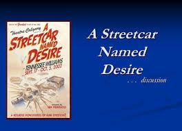 a streetcar d desire ppt video online a streetcar d desire