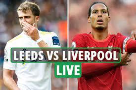 Leeds vs Liverpool LIVE: ستريم ، قناة تلفزيونية ، أخبار الفريق بينما يزور  فريق يورجن كلوب الريدز طريق Elland