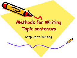 examples of good topic sentence and how to write them paragraph  six points leading to a successful topic sentence