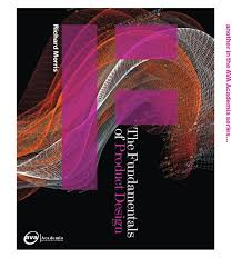 The Fundamentals Of Product Design Richard Morris Pdf Funndamentals Of Product Design By Jody Parra Issuu