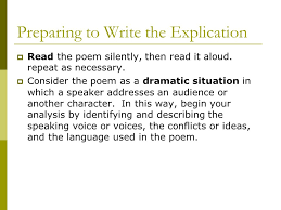 poetry explication a poetry explication is a relatively short preparing to write the explication iuml129deg the poem silently then it aloud