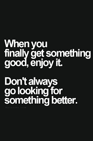 Good Motivational Quotes Simple Finally Get Something Good MotivationalQuote Life Quotes