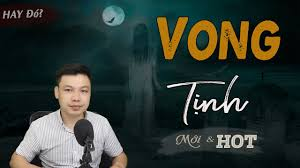 Audio Vong Tịnh – Truyện Ma Đình Soạn - Xuyên Việt Audio