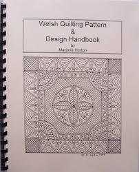 Welsh Quilting Pattern And Design Handbook Welsh Quilting Pattern Design Handbook Inscribed
