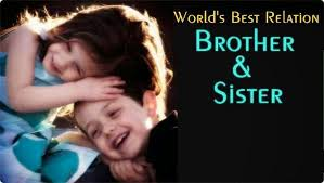 Words Often Left Unspoken A Brother Sister Relation Extraordinary Picture For Brother Sister