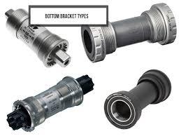 Guide Bottom Bracket And Crankset Types Sizes Standards