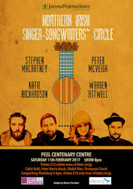 jonnopromotions presents northern irish singer songwriters circle jonnopromotions presents northern irish singer songwriters circle peel centenary centre