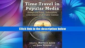time travel in popular media essays on film time travel in popular media essays on film television literature and video video dailymotion