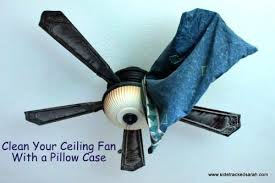 ceiling fan dust after made your rounds to each blade admire how new and shiny your