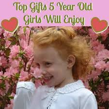 Top Gifts 5 Year Old Girls Will Love