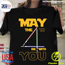 4th Be With You Shirt - 2020 Trending Tees