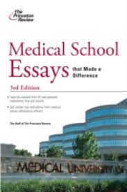 best medical school essays writing effective medical school personal statements kaplan test