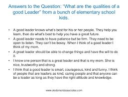 Qualities Of A Good Leader Essay The Qualities Of A Good Leader Essay Major Magdalene