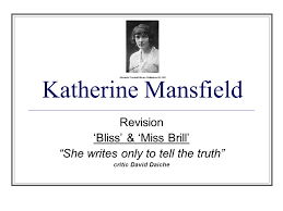 katherine mansfield revision bliss miss brill ldquo she writes 1 katherine