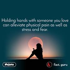 Holding Hands With Someone You Love Can Alleviate English Quotes