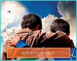 tips on kite runner essay  only professional advice kite runner essays have become quite popular assignments in high school english and undergraduate english comp courses  because the book itself has become
