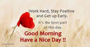 Good Morning Work Quotes Best Of Good Morning And Stay Positive Quotes