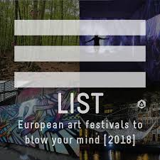 22 european art festivals to blow your mind 2018