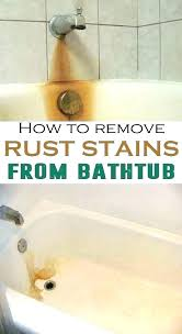 how to get rust out of porcelain bathtub ideas