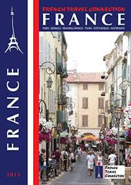French Travel Connection Launches Largest Ever Brochure Dedicated To