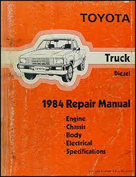 toyota pickup service manuals shop owner maintenance and 1984 toyota pickup truck repair manual original diesel