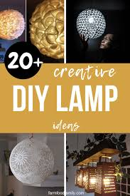 20 Creative Diy Lamp Ideas Projects For 2019