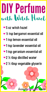 do you want to know how to make perfume with witch hazel read on