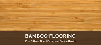 Bamboo Flooring: Reviews, Best Brands & Pros vs. Cons