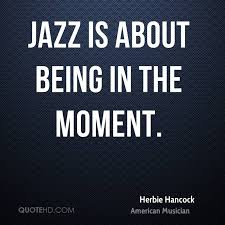Jazz Quotes Enchanting Herbie Hancock Quotes QuoteHD