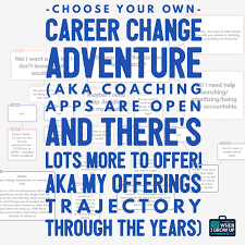 i need a career change choose your own career change adventure aka coaching apps are now