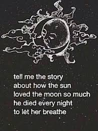Heartbroken Quote Sad Love Sun And Moon Sun Moon Story Of The Extraordinary Sun And Moon Quotes
