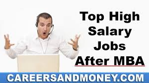 top high salary jobs after mba top high salary jobs after mba