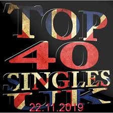 The Official Uk Top 40 Singles Chart Free Download The Official Uk Top 40 Singles Chart 22 11 2019 Music Rider