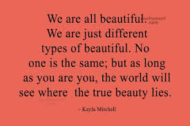 We Are Beautiful Quotes