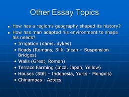 geography ppt video online  other essay topics how has a region s geography shaped its history