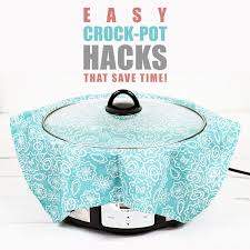 Crock Pot Time Chart Easy Crock Pot Hacks That Will Save You Time The Cottage