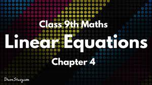 linear equations chapter 4 cbse class 9 ix maths