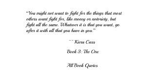 The Selection Series Quotes New Quotes From Kiera Cass's 'The Selection' Series