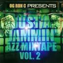 Just a Jammin Mixtape, Vol. 2