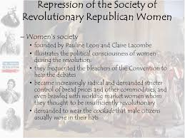 the french revolution ppt  repression of the society of revolutionary republican women