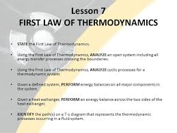 lesson 7 first law of thermodynamics state the first law of thermodynamics