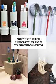 10 diy toothbrush holders to highlight your bathroom décor