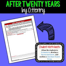 twenty years by o henry text dependent analysis expository writing after twenty years by o henry text dependent analysis expository writing