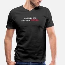Suchbegriff Englische Sprüche T Shirts Online Bestellen Spreadshirt