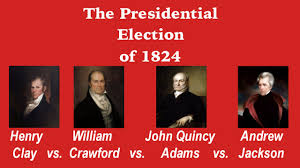 「1825 Presidential election decided in the House」の画像検索結果