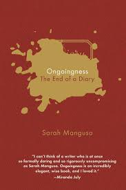 ongoingness the end of a diary center for literary publishing in ongoingness the end of