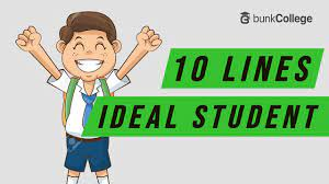 10 lines on an ideal student in english