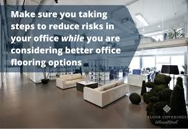 office flooring options. 3 Important Safety Tips While Considering Better Office Flooring Options | Floor Coverings International