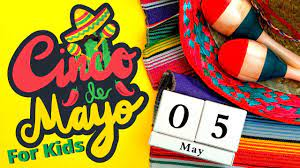 What is Cinco De Mayo for Kids